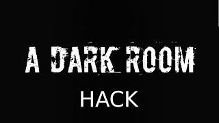 A Dark Room New HACK Supplies