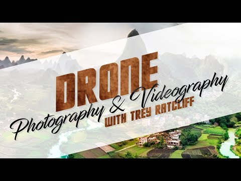 drone-photography-&-videography-with-trey-ratcliff