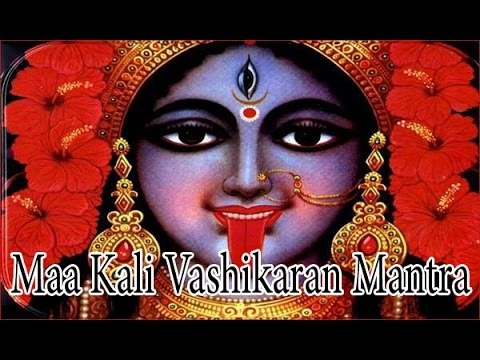 Mantra For Love Attraction Power Siddhi l Maa Kali Vashikaran Mantra | माँ काली वशीकरण मंत्र