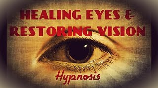 Eye Health and Vision Repair Hypnosis Healing Sight Binaural Natural Blindness Remedy