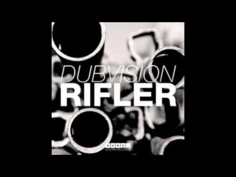 Rifler (Original Mix) - DubVision