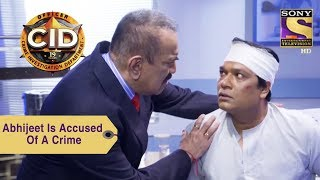 Your Favorite Character | Abhijeet Is Accused Of A Crime | CID