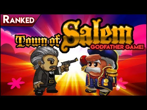 Town of Salem (Godfather Game!) | DOWN TO THE WIRE! (Ranked)