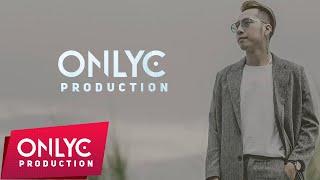 1 GIỜ  Phải Làm Gì Để Quên | Only C | MV Video lyrics