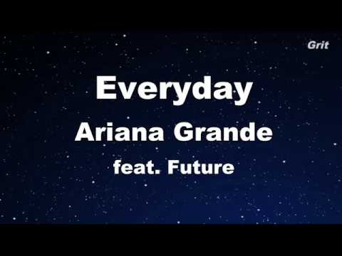 Everyday ft. Future - Ariana Grande Karaoke 【No Guide Melody】 Instrumental