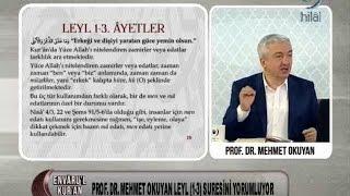 03-01-2016 Leyl Suresi (1.-3. Arası Ayetler) - Prof Dr Mehmet OKUYAN – Envaru'l Kuran – Hilal TV