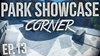 'Corner' - Skate 3: Park Showcase - Episode 13! (HD)