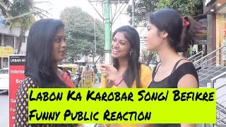 Labon Ka Karobar Song | Befikre | Funny Public Reaction