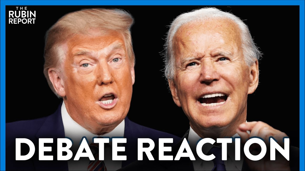Trump & Biden Debate 1: Highlights, Lowlights & Reaction | DIRECT MESSAGE | RUBIN REPORT