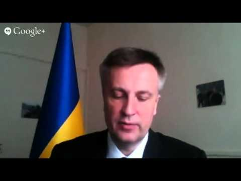 Google Hangout with Head of Ukraine's Security Service Nalyvaychenko