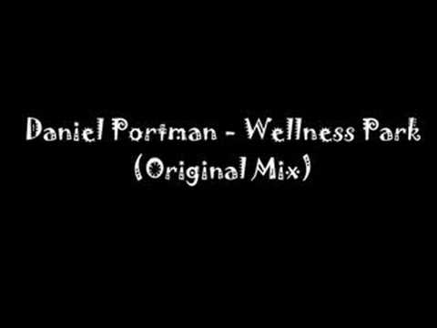 Daniel Portman - Wellness Park (Original Mix)
