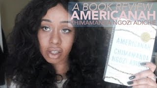 A Book Review: Americanah by Chimamanda Ngozi Adichie