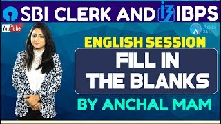 SBI Clerk Pre, IBPS 2018   Fill In The Blanks By Anchal Mam   English