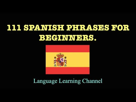 111 Spanish Phrases for Beginners
