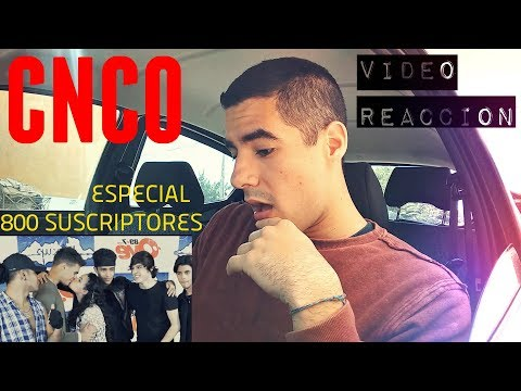 CNCO -  Evolution  Reaccion  * ESPECIAL 800 SUSCRIPTORES *