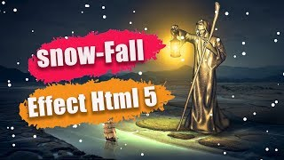 Snow fall effect in Html 5 for website header || Html 5 and JavaScript Mp3
