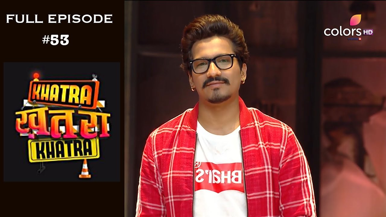 Khatra Khatra Khatra - 22nd May 2019 - खतरा खतरा खतरा - Full Episode