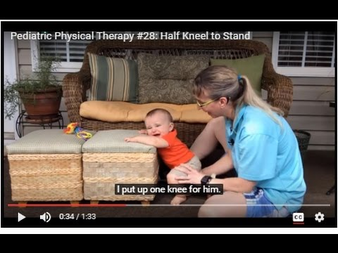 Pediatric Physical Therapy #28: Half Kneel to Stand