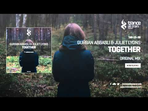 Gurban Abbasli & Juliet Lyons - Together (Original Mix)