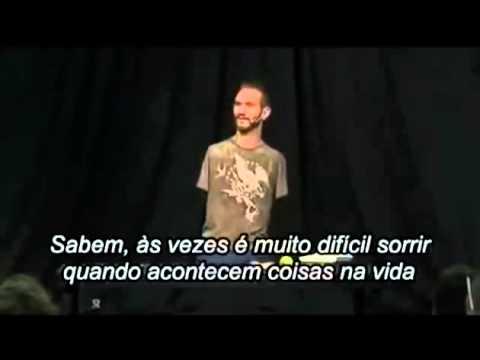 Nick Vujicic Legendado Em Português Motivacional