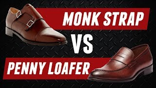 Monk Strap Vs Penny Loafer | Dress Shoe Battle Beatdown! | RMRS Style Videos