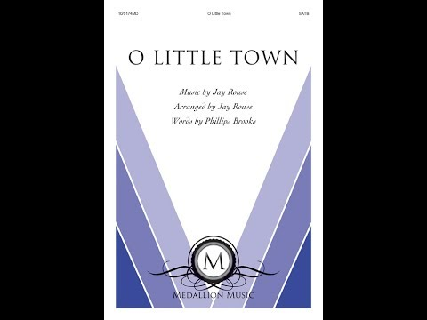 O Little Town SATB  Jay Rouse