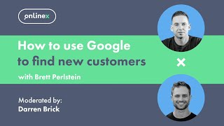 OnlineX: How to use Google to find new customers