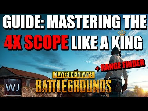 GUIDE: Mastering The 4x SCOPE Like A KING +Rangefinder In PLAYERUNKNOWN'S BATTLEGROUNDS (PUBG)