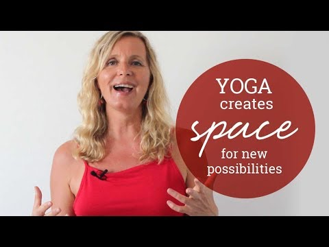 Yoga creates space for new possibilities!