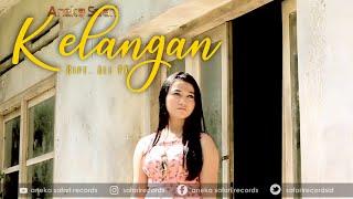 ♥ Lagu Populer Banyuwangi | Kelangan - Kurnia Dewi ( Official Music Video ANEKA SAFARI )