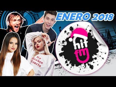 Hit FM | Hits y solo hits (Enero 2018) | 1 HORA