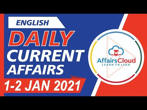 Current Affairs  1-2 January 2021 English   Current Affairs   AffairsCloud Today for All Exams