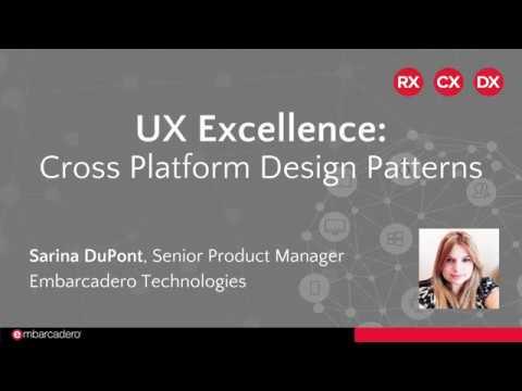 UX Excellence: Cross Platform Design Patterns