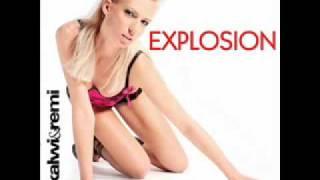 Kalwi & Remi - Explosion (Remix)