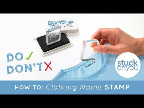 How To: Clothing Name Stamp