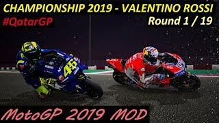 MotoGP 2019 MOD   Valentino Rossi   Championship   1# QatarGP   PC GAMEPLAY