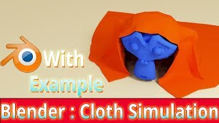 Blender: Cloth Simulation Explained With Example