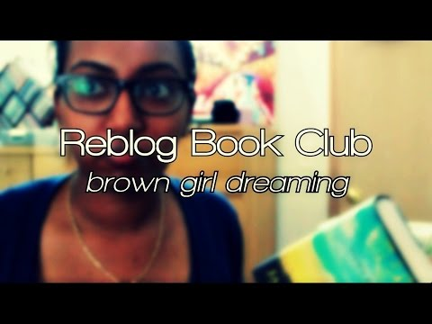 #reblogbookclub | Brown Girl Dreaming by Jacqueline Woodson Parts I and II