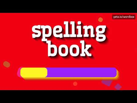 SPELLING BOOK - HOW TO PRONOUNCE IT!?