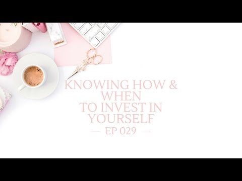 Blog Fuel Podcast EP 029 : Knowing How + When to Invest in Yourself
