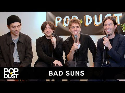 Popdust Presents | Bad Suns