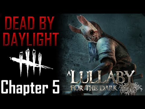 Dead by Daylight Lore - Chapter 5 A Lullaby for the Dark