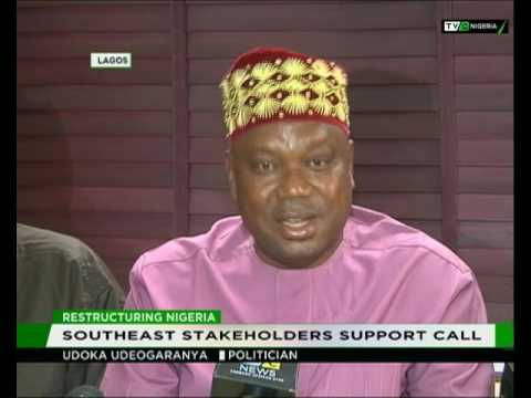 Restructuring Nigeria : Southeast stakeholders support call