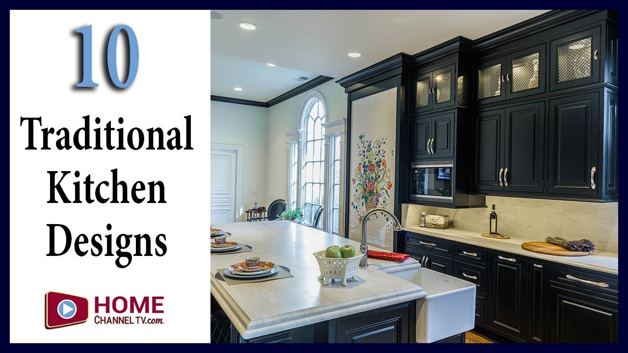 Traditional Kitchen Designs You May Like - Home Channel TV - YouTube