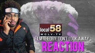 Film Theory: Don't Look Away Don'ẗ̶̖́ Loo̶̹͑͜k Aẃ̸̗ạ̵̕ỹ̵͙ Look̵̪͊̈ Away (Local 58) Reaction