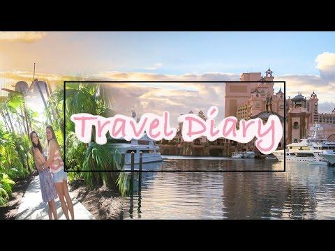 ATLANTIS TRAVEL DIARY | BAHAMAS 2017