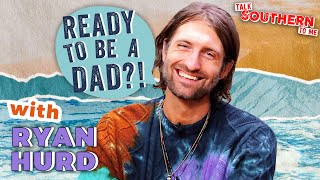 Ryan Hurd Answers Your Googled Questions | New Dad Advice | Talk Southern to Me