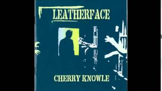 Watch Leatherface Sublime video