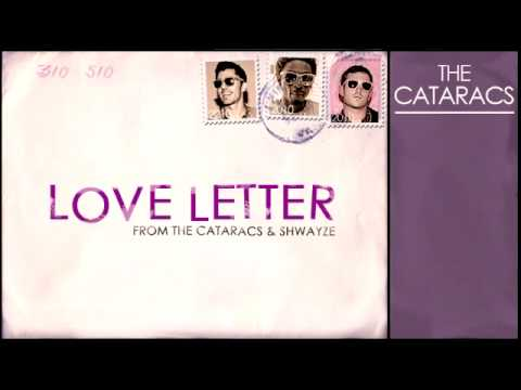 """""""LOVE LETTER""""  [OFFICIAL] THE CATARACS & SHWAYZE"""