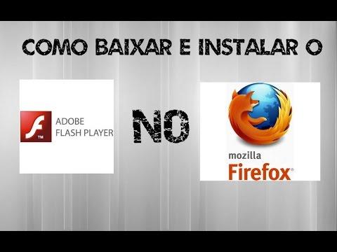 Como Baixar e Instalar o *Adobe Flash Player* no Mozilla ...